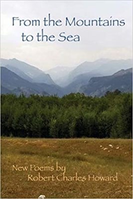 From the Mountains to the Sea by Robert Charles Howard